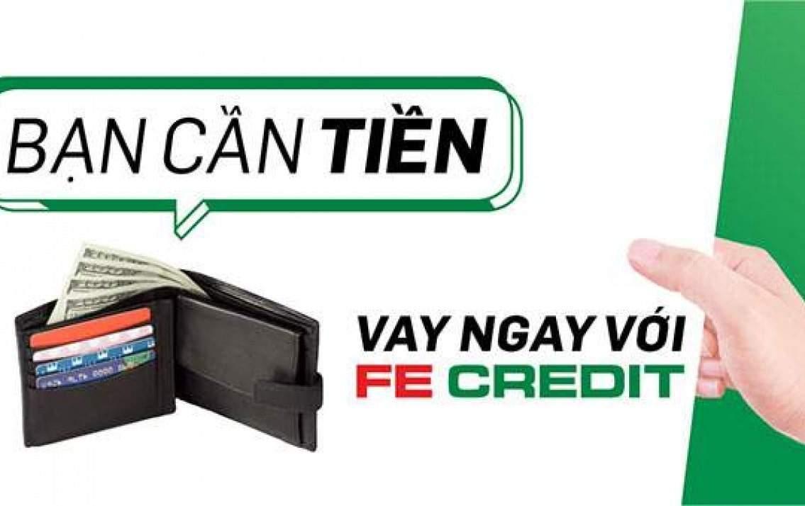 Vay tiền tại Fe Credit