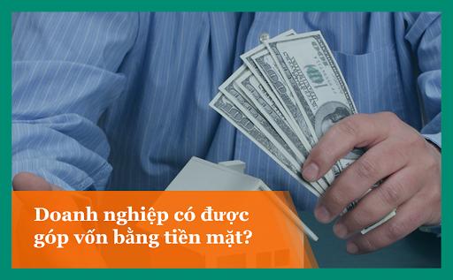 Góp vốn bằng tiền mặt được không?