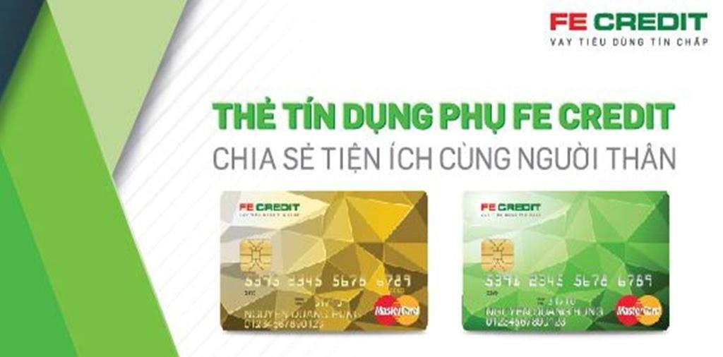 Thẻ tín dụng phụ FE Credit