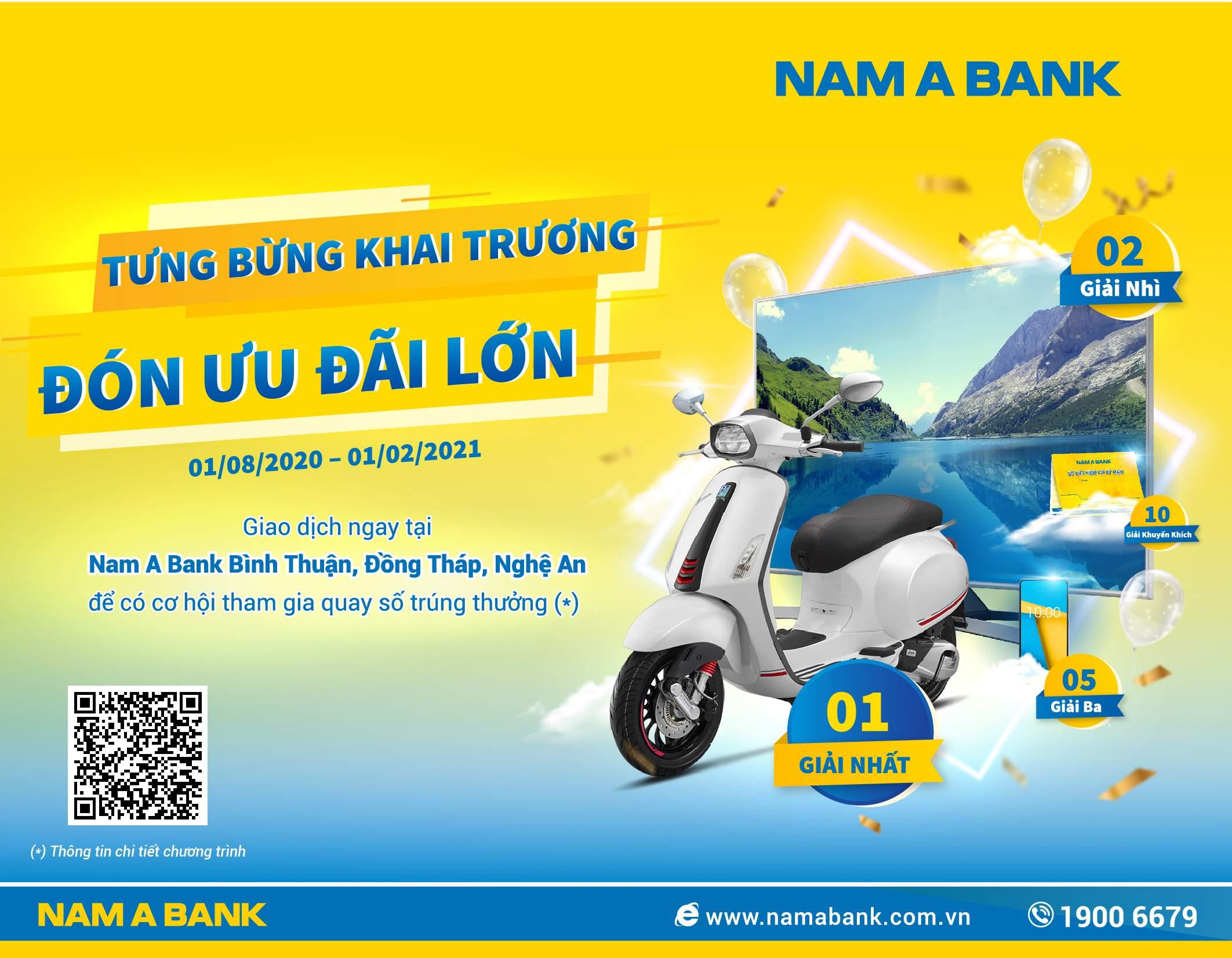 Chương trình Tưng bừng khai trương với quà tặng hấp dẫn từ Nam A Bank