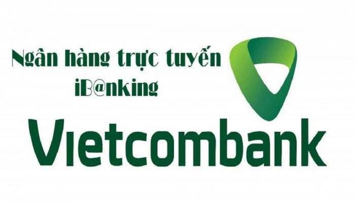 Dịch vụ Internet Banking Vietcombank