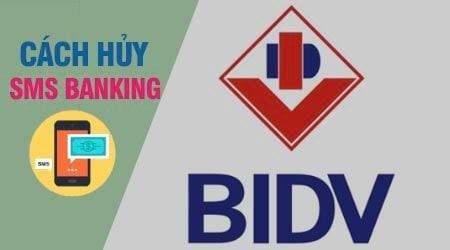Hủy SMS Banking BIDV