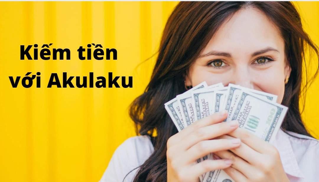 Kiếm tiền với Akulaku