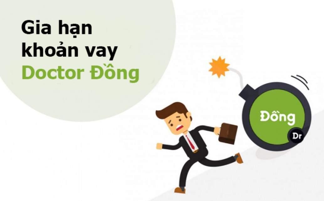 Gia hạn vay Doctor Đồng
