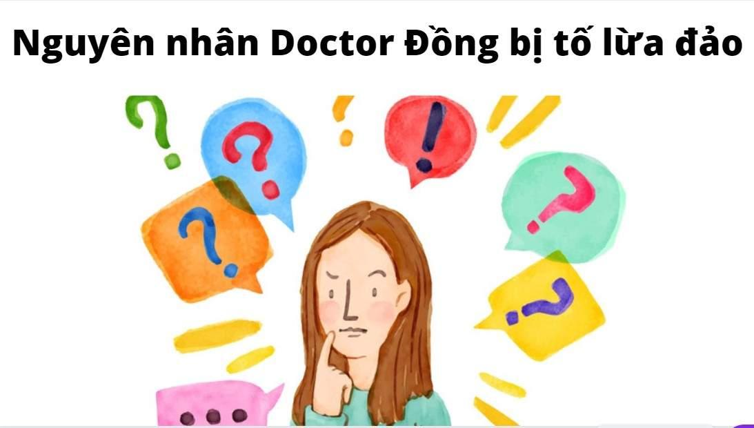 Doctor Đồng lừa đảo thật không?