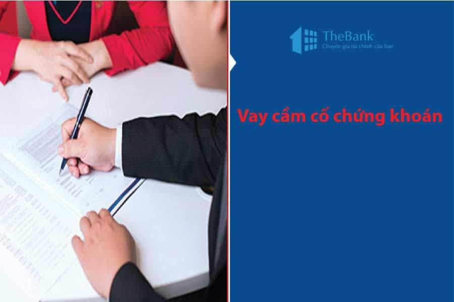 thebank_1thutucchovaycamcochungkhoan_1514293811