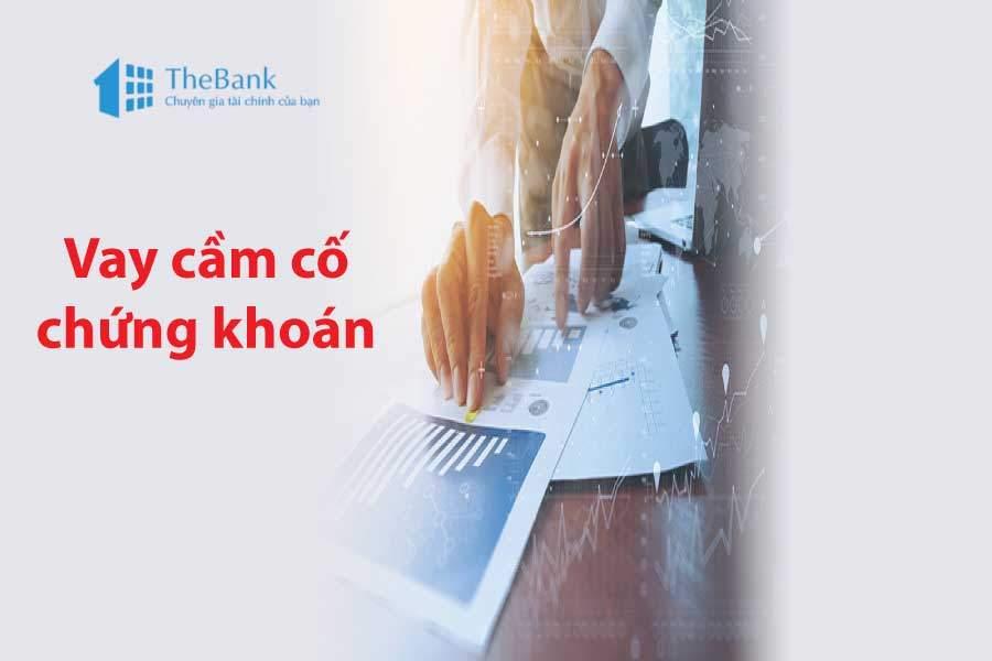 thebank_3thutucchovaycamcochungkhoan_1514293811