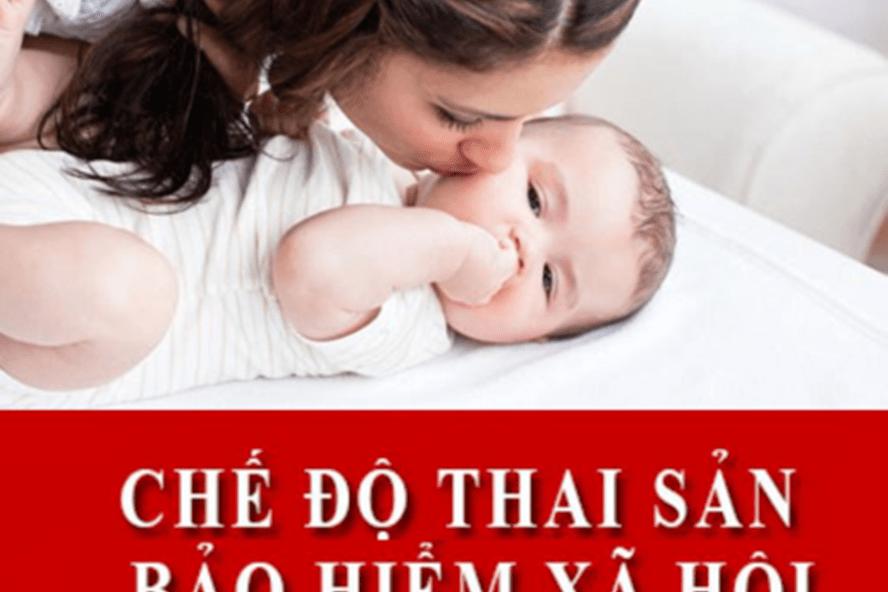 Bảo hiểm thai sản - thoải mái chào đón con yêu
