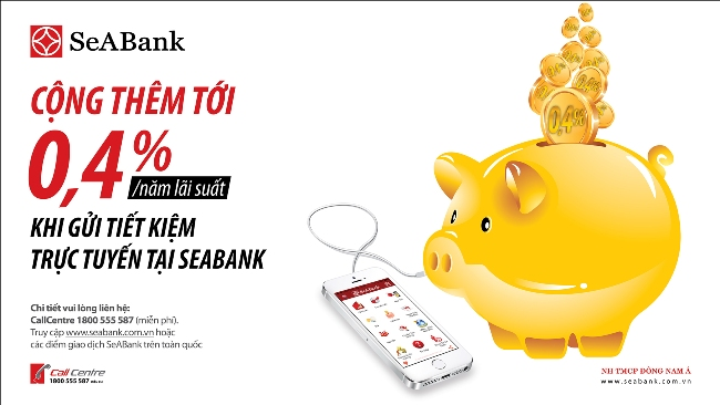 Gửi tiết kiệm Online SeABank nhận thêm 0,4% lãi suất