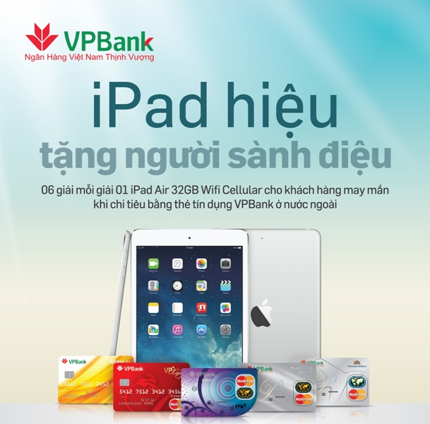 IPad Air 32GB tặng chủ thẻ tín dụng VPBank MasterCard
