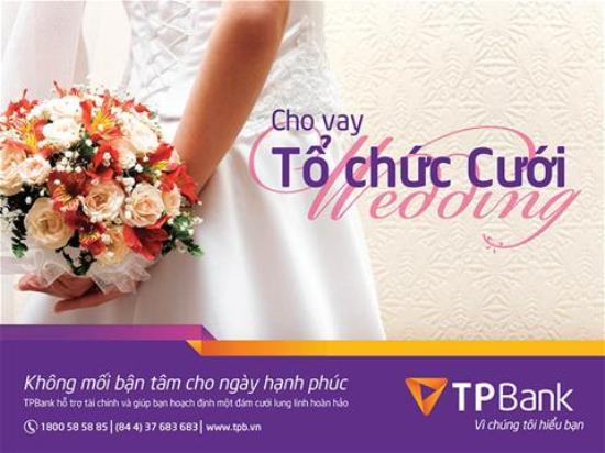Vay tín chấp TPBank tổ chức đám cưới với nhiều ưu đãi
